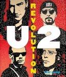 Snow, Mat - U2: Revolution - 9781937994990 - 9781937994990
