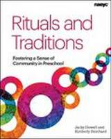 Howell, Jacky, Reinhard, Kimberly - Rituals and Traditions: Fostering a Sense of Community in Preschool - 9781938113161 - V9781938113161
