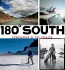 Chouinard, Yvon; Tompkins, Doug; Malloy, Chris - 180- South - 9781938340215 - V9781938340215