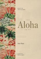 Hope, Dale - The Aloha Shirt: Spirit of the Islands - 9781938340567 - V9781938340567