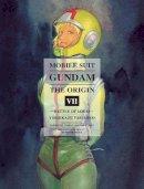 Yoshikazu Yasuhiko, Hajime Yatate, Yoshiyuki Tomin - Mobile Suit Gundam: THE ORIGIN, Volume 7: Battle of Loum - 9781939130679 - 9781939130679