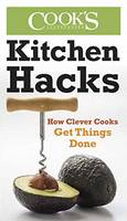 Cook's Illustrated - Kitchen Hacks: How Clever Cooks Get Things Done - 9781940352008 - V9781940352008