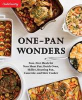 Cook's Country - One-Pan Wonders: Fuss-Free Meals for Your Sheet Pan, Dutch Oven, Skillet, Roasting Pan, Casserole, and Slow Cooker (Cook's Country) - 9781940352848 - V9781940352848
