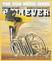 - The Believer, Issue 114 - 9781940450629 - V9781940450629
