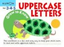 Kumon Publishing - Grow to Know: Uppercase Letters (Grow to Know Workbooks) - 9781941082201 - V9781941082201