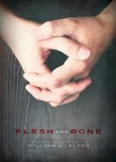 Alton, William - Flesh and Bone - 9781941311455 - V9781941311455