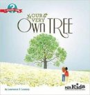 Lowery, Lawrence F. - Our Very Own Tree - 9781941316245 - V9781941316245