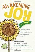 Baraz, James, Lilyanna, Michele - Awakening Joy for Kids - 9781941529287 - V9781941529287