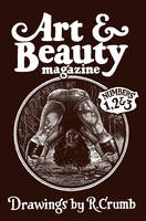 Paul Morris - Art & Beauty Magazine: Drawings by R. Crumb (Limited Edition): Numbers 1, 2 & 3 - 9781941701362 - V9781941701362