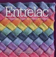 Drysdale, Rosemary - Entrelac: The Essential Guide to Interlace Knitting - 9781942021315 - V9781942021315