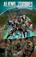 Brusha, Joe, Tedesco, Ralph - Aliens vs. Zombies - 9781942275190 - V9781942275190