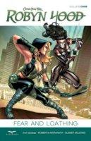 Pat Shand - Robyn Hood Volume 4: Fear & Loathing - 9781942275312 - V9781942275312