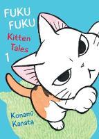 Kanata, Konami - FukuFuku: Kitten Tales (Chi's Sweet Home) - 9781942993438 - V9781942993438