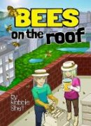 Shell, Robbie - BEES ON THE ROOF - 9781943431229 - V9781943431229