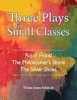 Jones-Schmidt, Vivian - Three Plays for Small Classes - 9781943582037 - V9781943582037