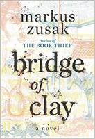 Zusak, Markus - Bridge of Clay - 9781984830159 - V9781984830159