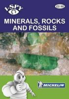 Michelin Tyre PLC - I-Spy Minerals, Rocks and Fossils - 9782067174870 - V9782067174870