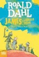 Dahl, Roald - James Et La Grosse Peche - 9782070601615 - V9782070601615