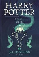 J. K. Rowling, Jean-François Ménard (Traduction) - Harry Potter, IV : Harry Potter et la Coupe de Feu - grand format [ Harry Potter and the Goblet of Fire ] large format (French Edition) - 9782070624553 - V9782070624553