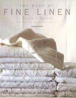 Bonneville, Francoise De - The Book of Fine Linen - 9782080135575 - V9782080135575