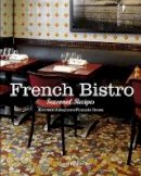 Auboyneau, Bertrand, Simon, Francois - French Bistro: Seasonal Recipes - 9782080200884 - V9782080200884