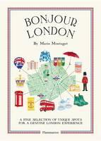 Montagut, Marin - Bonjour London: The Bonjour City Map-Guides (Bonjour City Guides) - 9782080202345 - V9782080202345