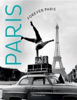 Keystone Press Agency - Forever Paris: Timeless Photographs of the City of Lights - 9782080202550 - V9782080202550
