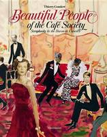 de Cabrol, Baron, Coudert, Thierry - Beautiful People of the Café Society: Scrapbooks by the Baron de Cabrol - 9782080202710 - V9782080202710