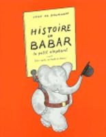 Brunhoff - Histoire De Babar - 9782211063272 - V9782211063272