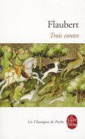 Flaubert, Gustave - Trois Contes (Le Livre de Poche) - 9782253011798 - KEX0208669