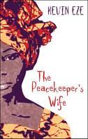EZE, KEVIN - PEACEKEEPERS WIFE - 9782359260441 - V9782359260441