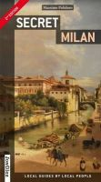 Polidoro, Massimo - Secret Milan - 9782361951252 - V9782361951252