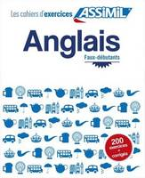 Assimil - Les Cahier d ' Exercices Anglais faux - debutants - learn English workbook for French speakers (French Edition) - 9782700505771 - V9782700505771