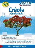 Gillette Staudacher-Valliamee - Assimil Guide de conversation Creole Reunion [ Creole Reunion Island ] (Creole Edition) - 9782700506198 - V9782700506198