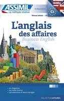 Claude Chapuis, Peter Dunn, Alfred Fontenilles - L'Anglais Des Affaires - Business English for French speakers (French Edition) - 9782700507560 - V9782700507560