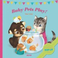 Caniac, Nina - Baby Pets Play! - 9782733821534 - V9782733821534