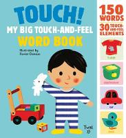 Xavier Deneux - Touch! My Big Touch-and-Feel Word Book - 9782745981783 - V9782745981783