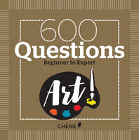 Masson, Nicole, Caudal, Yann - 600 Questions on Art: Beginner to Expert - 9782812315312 - V9782812315312