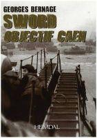 Bernage, Georges - Sword: Objectif Caen - 9782840482888 - KSC0000820