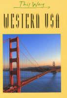Bazin, Claude Herve-; Herve-Bazin, Claude - Western USA - 9782884520447 - V9782884520447