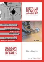 Wargnier, Clare - Focus on Fashion Details 1: Women-Men-Children (French Edition) - 9782909617169 - V9782909617169