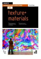 Gagg, Russell - Basics Interior Architecture 05: Texture + Materials - 9782940411535 - V9782940411535