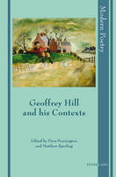 - Geoffrey Hill and his Contexts (Modern Poetry) - 9783034301855 - V9783034301855