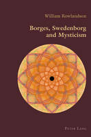 Rowlandson, William - Borges, Swedenborg and Mysticism (Hispanic Studies: Culture and Ideas) - 9783034308113 - V9783034308113