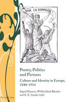 - Poetry, Politics and Pictures: Culture and Identity in Europe, 1840-1914 (Writing and Culture in the Long Nineteenth Century) - 9783034309813 - V9783034309813