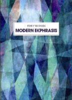 Bilman, Emily - Modern Ekphrasis - 9783034313636 - V9783034313636