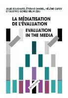 - La médiatisation de l'évaluation/Evaluation in the Media - 9783034316224 - V9783034316224