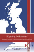 - Fighting for Britain?: Negotiating Identities in Britain During the Second World War (British Identities since 1707) - 9783034318242 - V9783034318242