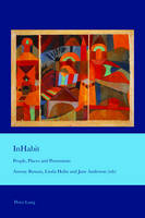 - InHabit: People, Places and Possessions (Cultural Interactions: Studies in the Relationship between the Arts) - 9783034318662 - V9783034318662