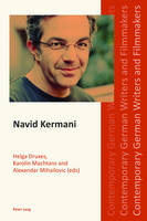 - Navid Kermani (Contemporary German Writers and Filmmakers) - 9783034318860 - V9783034318860